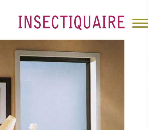 Insectiquaire-Moustiquaire La Venitienne
